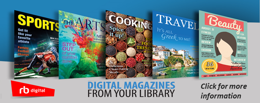 The library has downloadable magazines. Click for more information